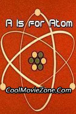 A Is for Atom (1953)
