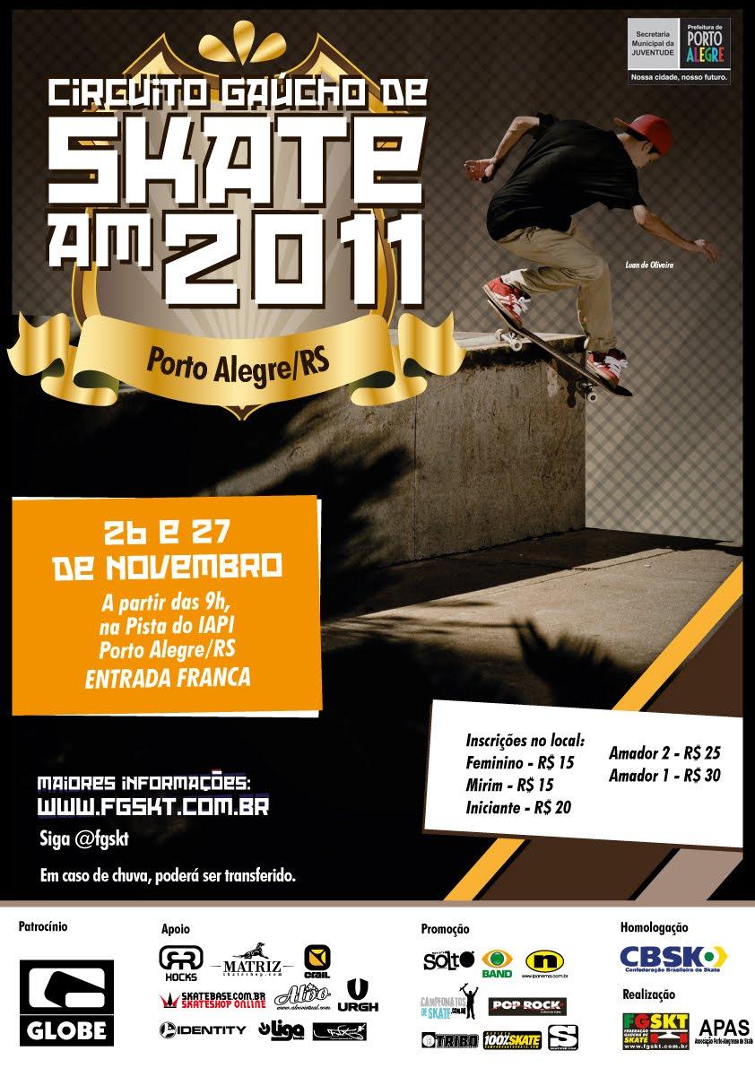 fa8dfebae5a90 Evento homologado pela CBSK e realizado pela Federação Gaúcha de Skate e  Associação Porto-Alegrense de Skate. As inscrições podem ser feitas no  local.