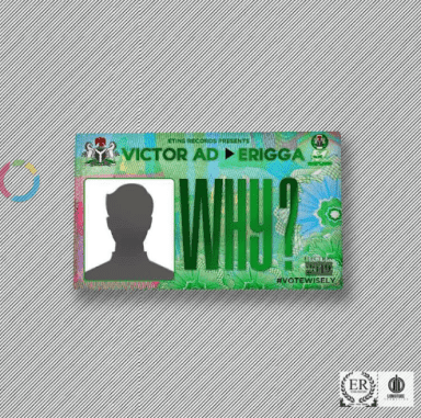 "Victor AD – ""Why"" ft. Erigga - www.mp3made.com.ng"