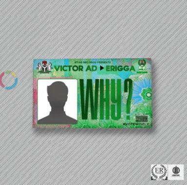 """Victor AD – """"Why"""" ft. Erigga - www.mp3made.com.ng"""