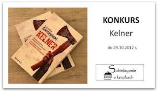 http://www.subiektywnieoksiazkach.pl/2017/10/kelner-konkurs.html