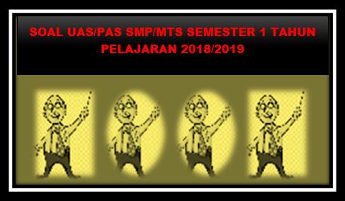 Prediksi Soal UAS ( PAS ) SMP/MTs Bahasa Sunda Kelas VIII Semester 1 Tahun 2018/2019