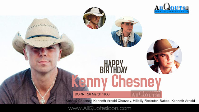 English-Kenny-Chesney-Birthday-English-quotes-Whatsapp-images-Facebook-pictures-wallpapers-photos-greetings-Thought-Sayings-free