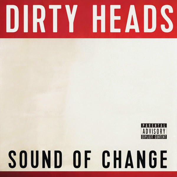 Dirty Heads - Sound of Change Cover