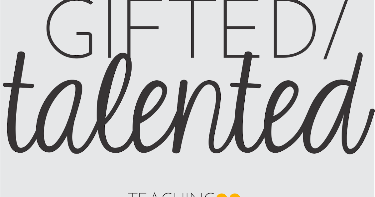 Teaching Blog Addict: Gifted & Talented Education Teaching