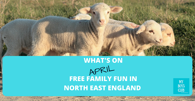 What's On in April - Free Family Fun in North East England - including Easter Hols