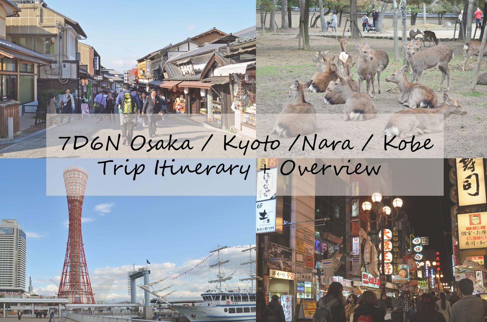 japan 2016 7d6n osaka kyoto nara kobe trip itinerary