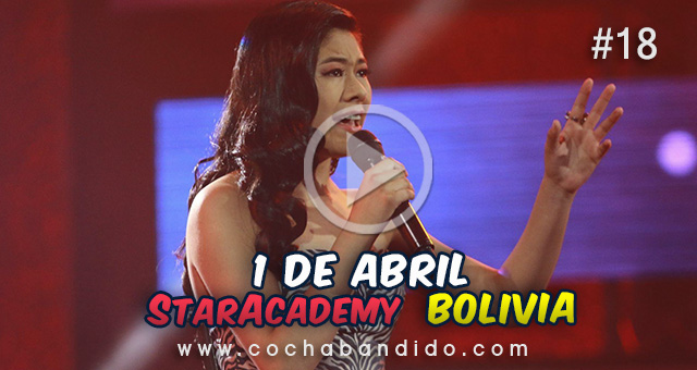 1abril-staracademy-bolivia-cochabandido-blog-video.jpg