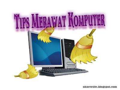 Tips Merawat Perangkat Komputer Pribadi