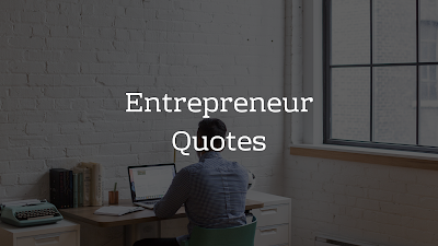Entrepreneur Quotes - Brain Hack Quotes