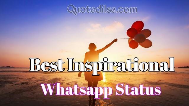 Best Inspirational Whatsapp Status