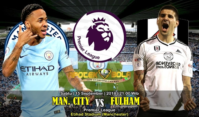 Prediksi Manchester City Vs Fulham FC 15 September 2018