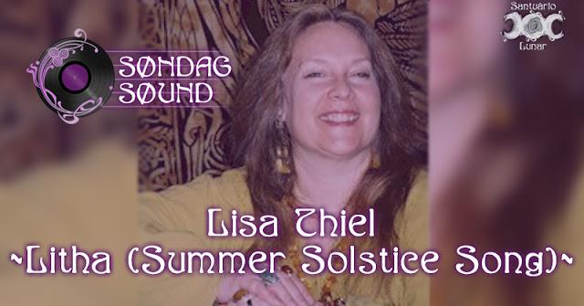 Søndag Søund - Letra e tradução de Litha (Summer Solstice Song) de Lisa Thiel