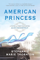 American Princess: A Novel of First Daughter Alice Roosevelt, book cover and review
