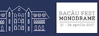 Program BACAU FEST-MONODRAME, 21-26 aprilie 2017