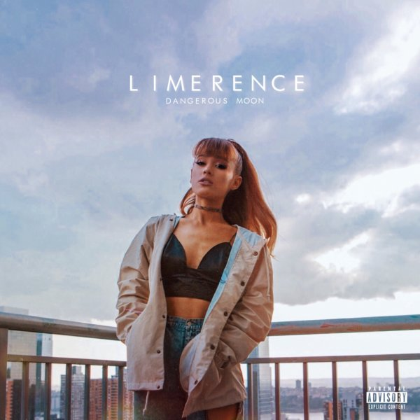 Ariana Grande – Limerence (Dangerous Moon Edition) (2018)