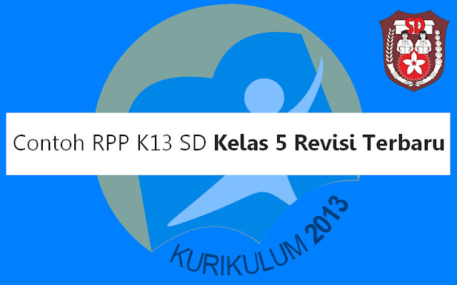 Contoh RPP K13 SD Kelas 5
