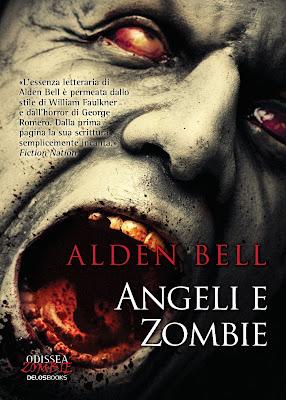 Angeli e Zombie (Alden Bell)