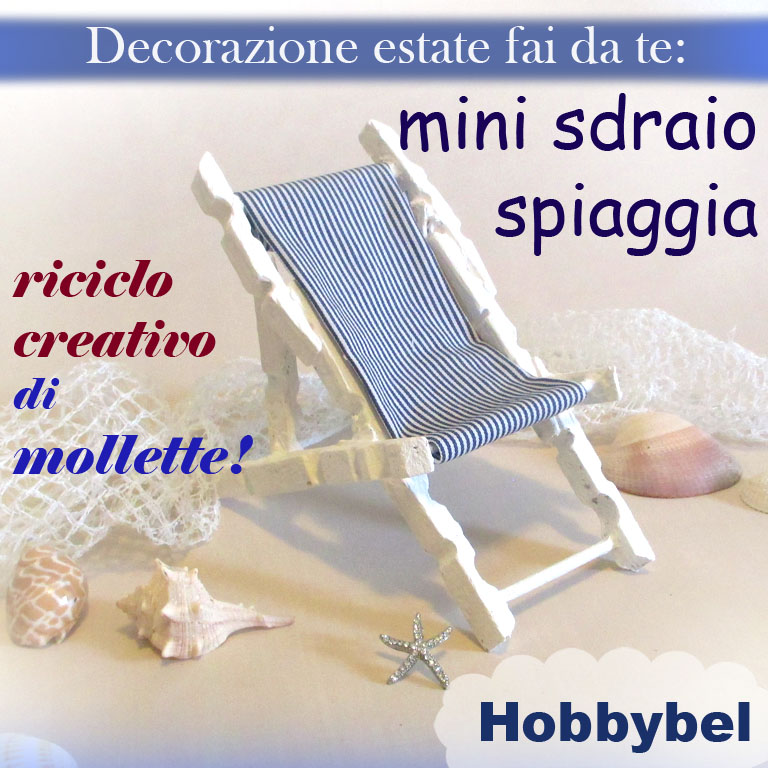 Mini sdraio decorazione mare con riciclo creativo di for Fai da te creativo