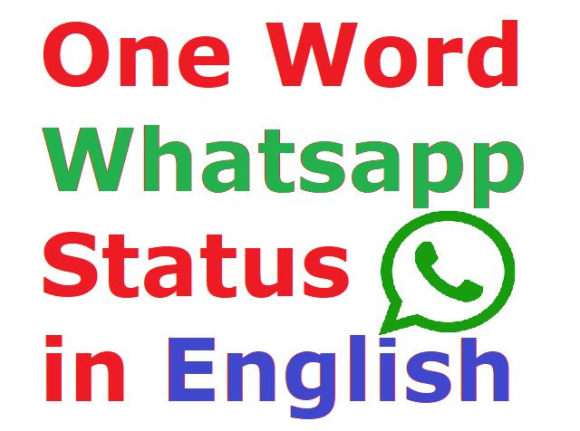 25 Best One Word Status For Whatsapp In English Multi Delight