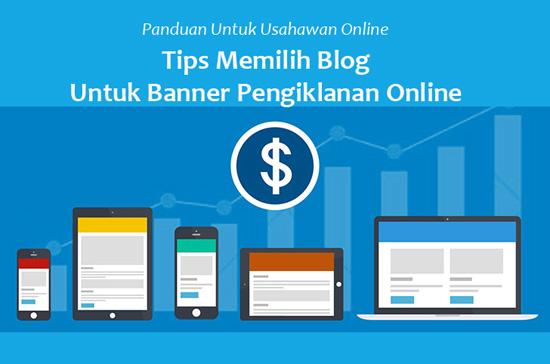 Tips Memilih Blog Untuk Letak Banner Iklan