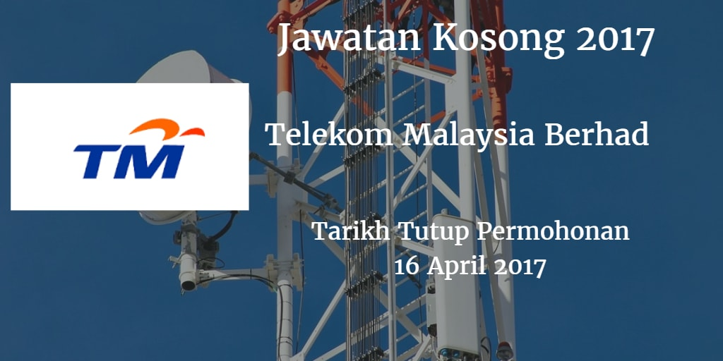 Jawatan Kosong TM 16 April 2017