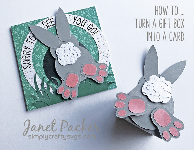Sorry to See You Go - Bunny Butt Card. Designed by Janet Packer https://craftingquine.blogspot.co.uk for Simply Crafty SVGs using the Bunny Butt Box SVG file. Turning a gift box into a card. Leaving Card.