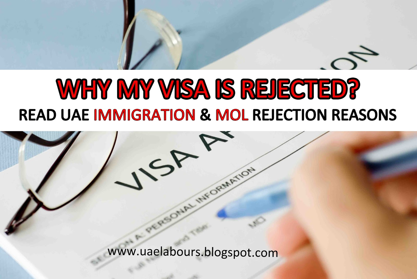 Uae visa application rejected 2016 uae labours visa rejected by immigration visa rejected by mol visa approval rejected in uae yelopaper Images
