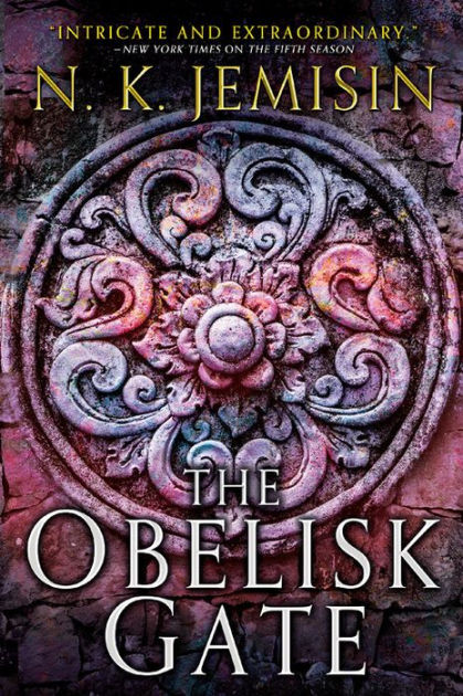"Click Here To Order ""The Obelisk Gate"" by N.K. Jemisin!!!"