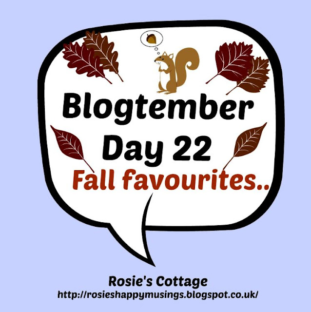 Blogtember Day 22 Fall Favourites