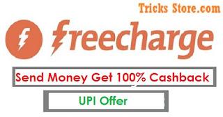 Freecharge-send-money-upi-offer
