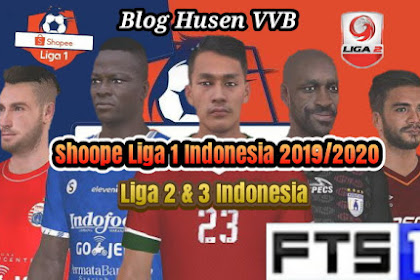 FTS Mod Shopee Liga 1 2 3 Indonesia 2019/2020 Apk+Data Obb
