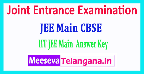 JEE Main Central Board Answer Key Joint Entrance Examination 2018 Answer Key Download