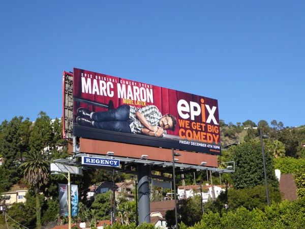 Marc Maron More later Epix billboard