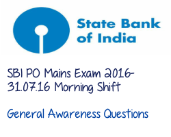 General Awareness and Computer Questions asked in SBI PO Mains exam 2016 31st July 2016 Morning Shift