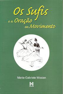 SUFISMO - ORAÇÃO EM MOVIMENTO - Maria-Gabriele Wosien