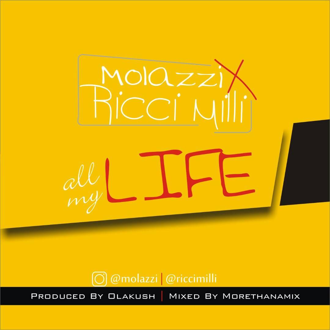 IMG 20170429 WA0004 - Molazzi - 'All my life' ft Ricci Milli