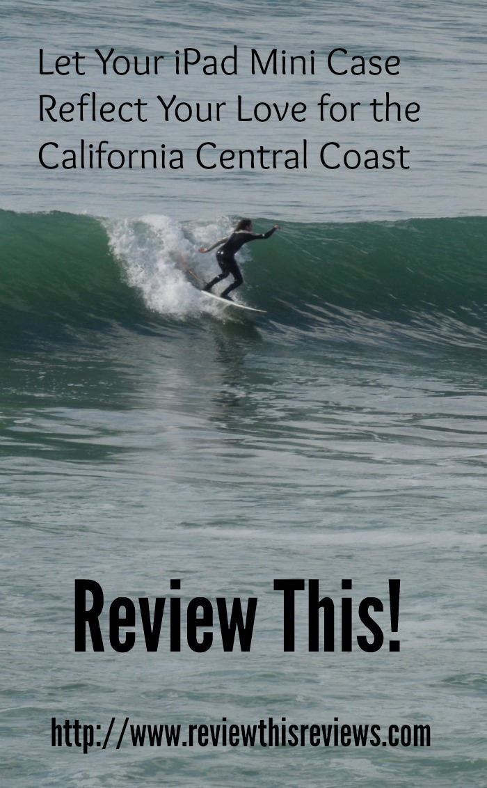 Let Your iPad Mini Case Reflect Your Love for the California Central Coast