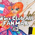 FAN MAIL #3 ❤ Winx Club All