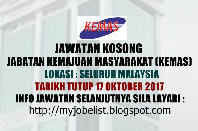Jawatan Kosong Kerajaan Terkini Di Jabatan Kemajuan Masyarakat Kemas 17 Oktober 2017 Nak Info Jauh