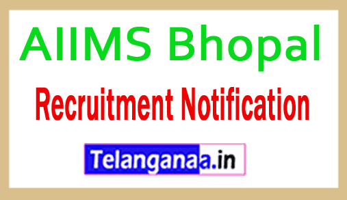AIIMS Bhopal Recruitment Notification