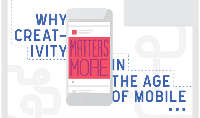 Why Creativity Matters More in the Age of Mobile
