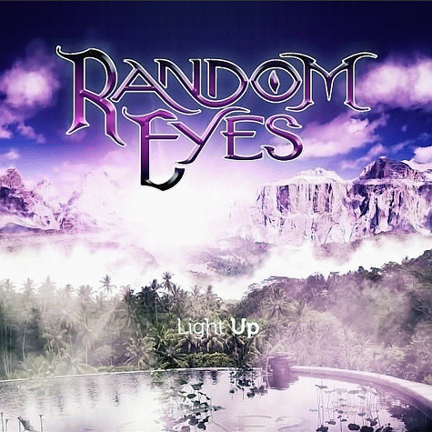 RANDOM EYES - Light Up (2011)