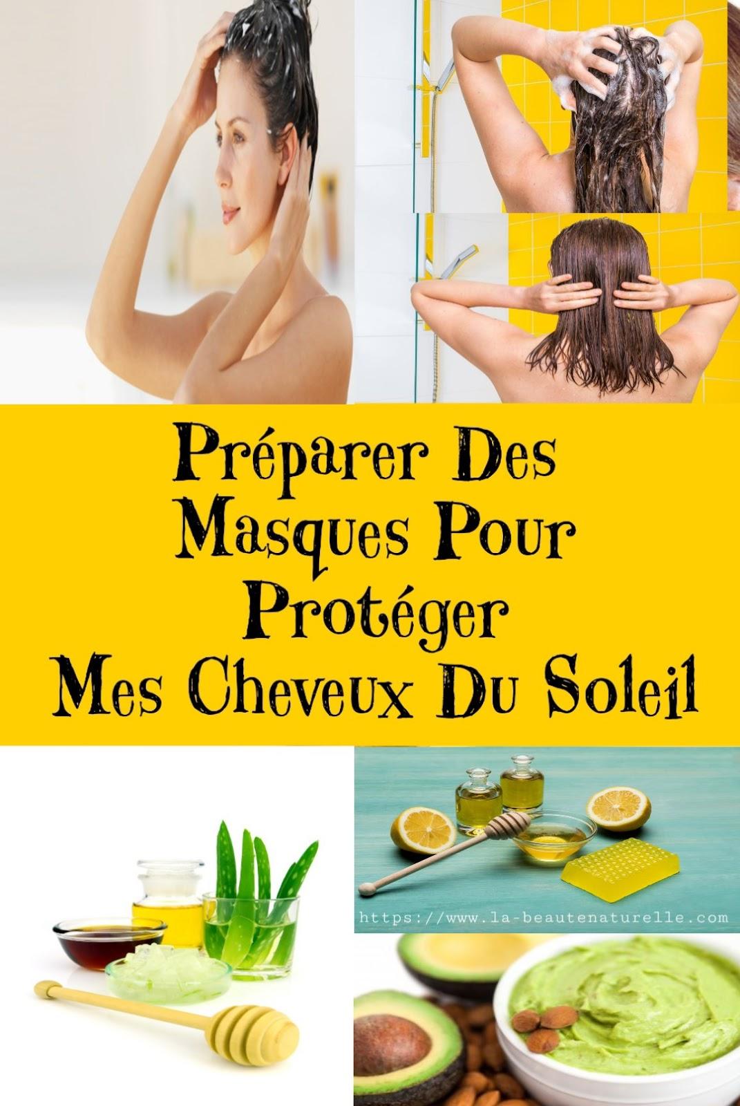 Préparer Des Masques Pour Protéger Mes Cheveux Du Soleil