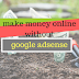 Make money online from blogging without google adsense