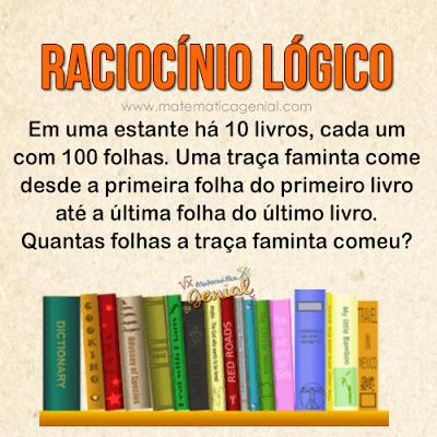 Raciocínio Lógico: Em uma estante há 10 livros, cada um com 100 folhas...