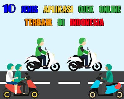 10 Jenis Aplikasi Ojek Online Terbaik di Indonesia