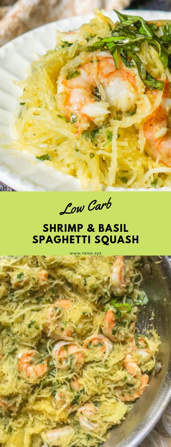 Shrimp & Basil Spaghetti Squash #lowcarb #dinner #garlic #shrimp #spaghettisquash