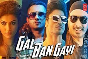 GAL BAN GAYI - Honey Singh, Meet Bros, Urvashi, Vidyut Jammwal