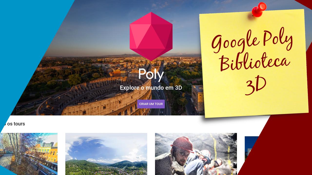 Google Poly - um repositório de objetos 3D